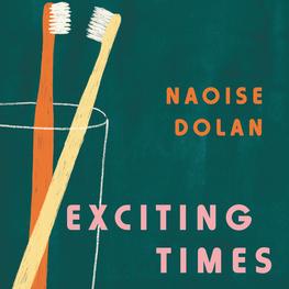 Naoise Dolan: Exciting Times